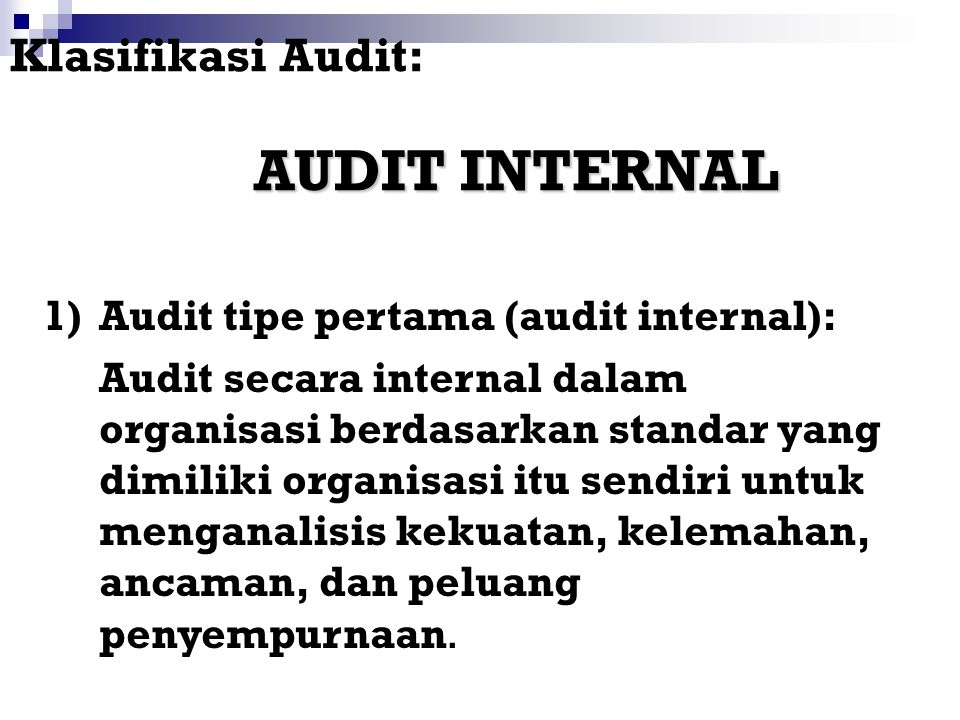 AUDIT INTERNAL Klasifikasi Audit: