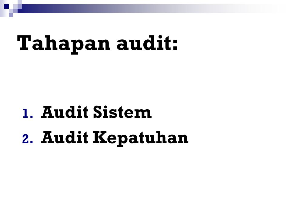 Tahapan audit: Audit Sistem Audit Kepatuhan