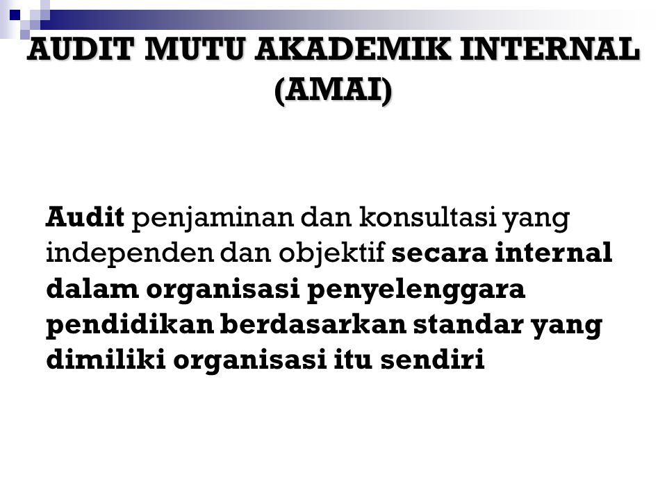 AUDIT MUTU AKADEMIK INTERNAL