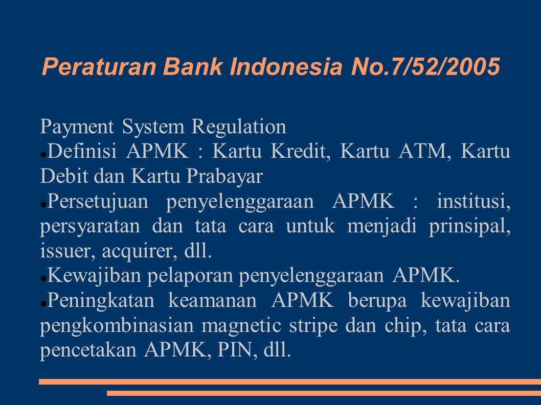 Peraturan Bank Indonesia No.7/52/2005