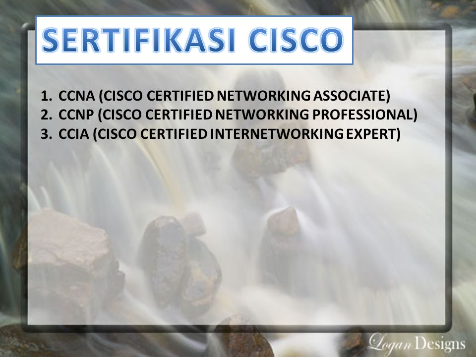 SERTIFIKASI CISCO CCNA (CISCO CERTIFIED NETWORKING ASSOCIATE)