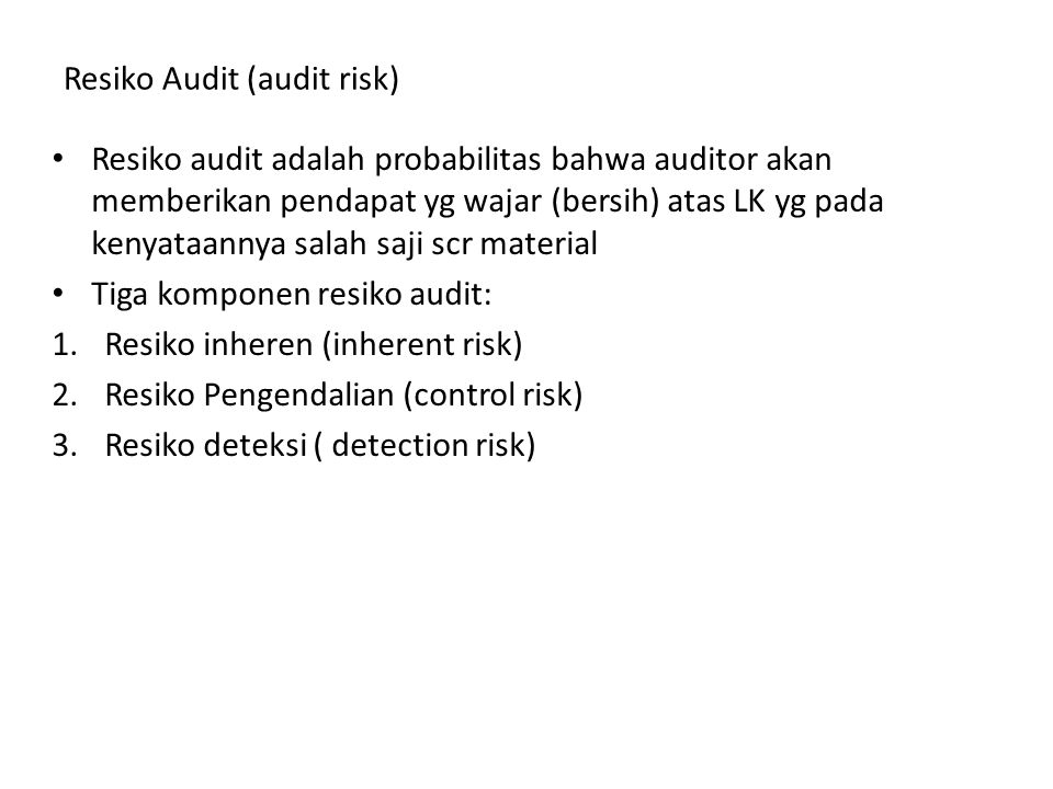 Resiko Audit (audit risk)