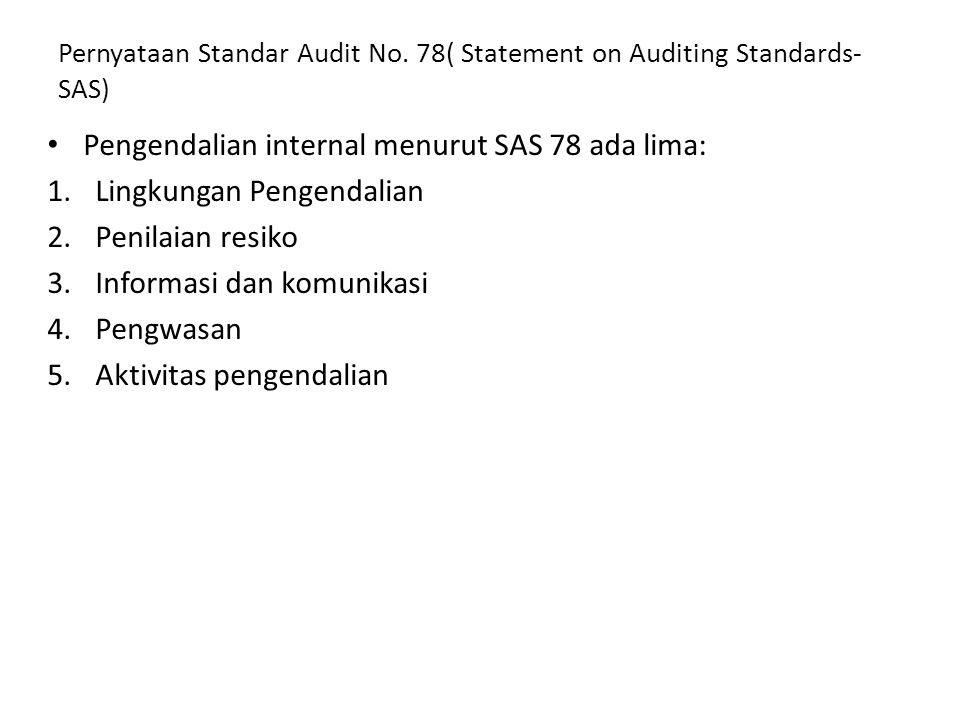 Pernyataan Standar Audit No. 78( Statement on Auditing Standards-SAS)
