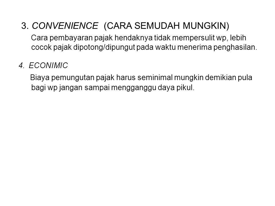 3. CONVENIENCE (CARA SEMUDAH MUNGKIN)