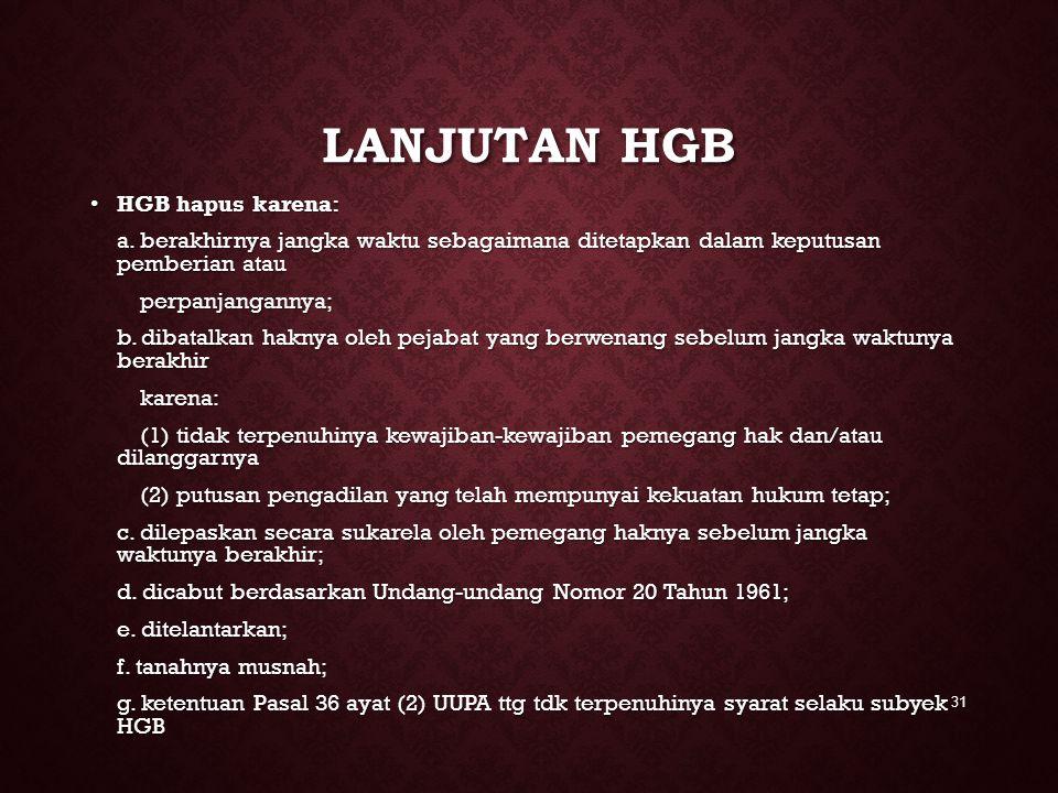 Lanjutan hgb HGB hapus karena: