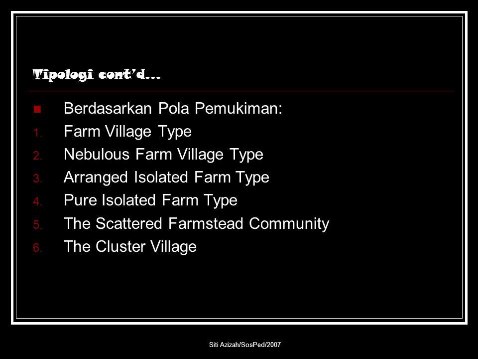 Berdasarkan Pola Pemukiman: Farm Village Type
