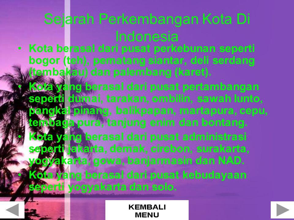 Sejarah Perkembangan Kota Di Indonesia