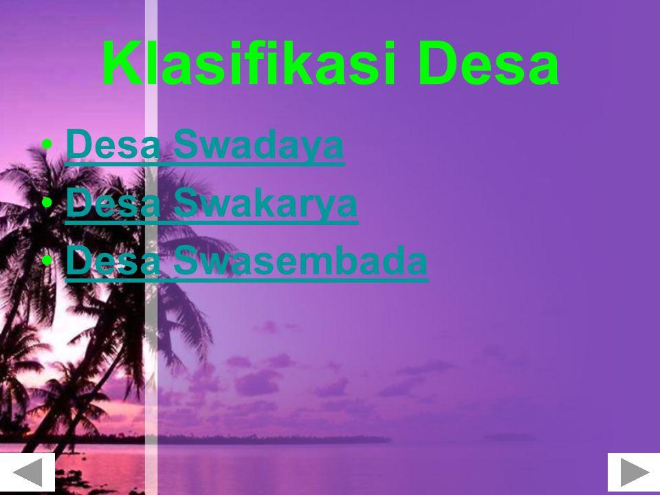 Klasifikasi Desa Desa Swadaya Desa Swakarya Desa Swasembada
