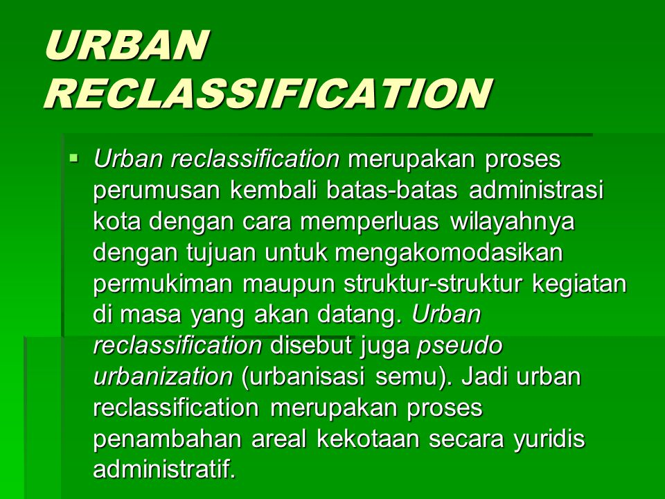URBAN RECLASSIFICATION