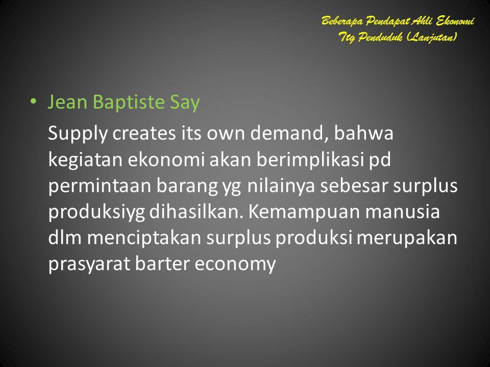 Beberapa Pendapat Ahli Ekonomi Ttg Penduduk (Lanjutan)