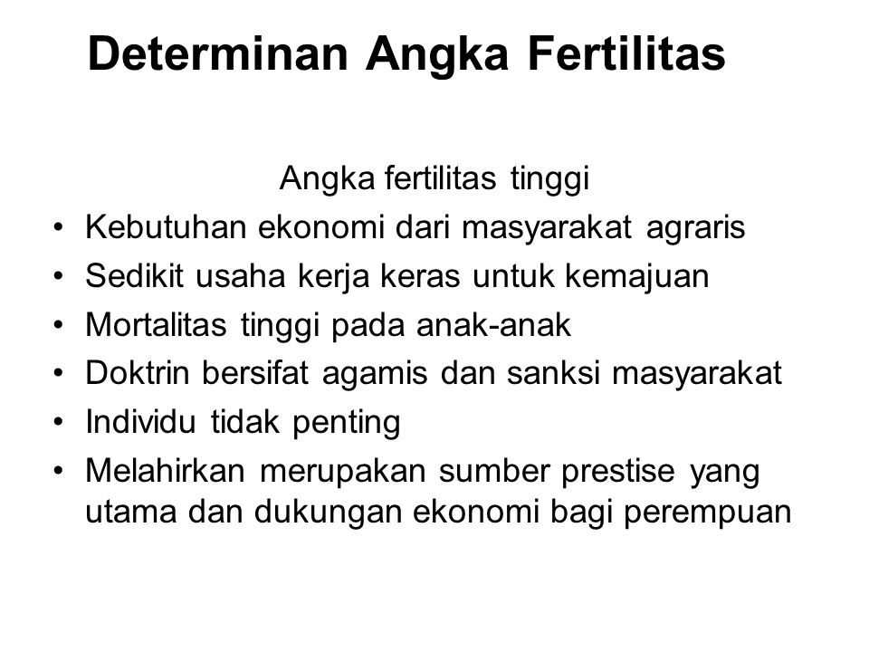 Determinan Angka Fertilitas