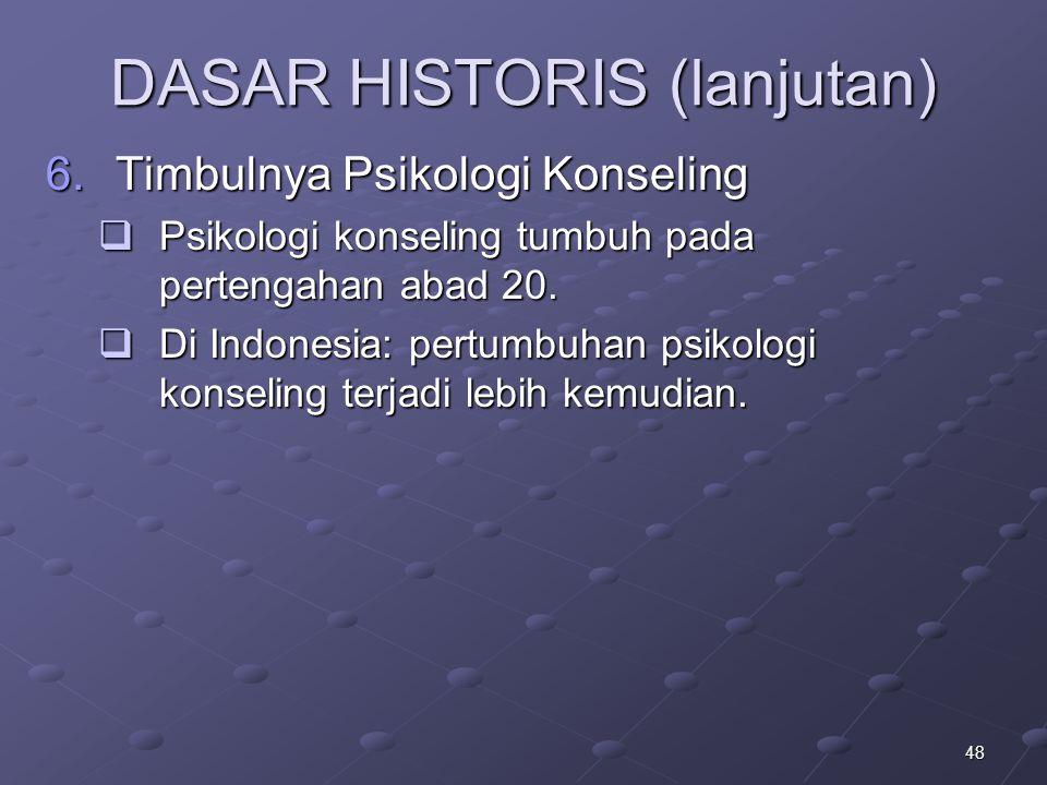 DASAR HISTORIS (lanjutan)
