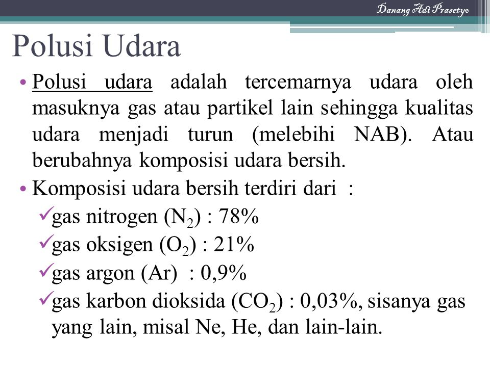 Danang Adi Prasetyo Polusi Udara.