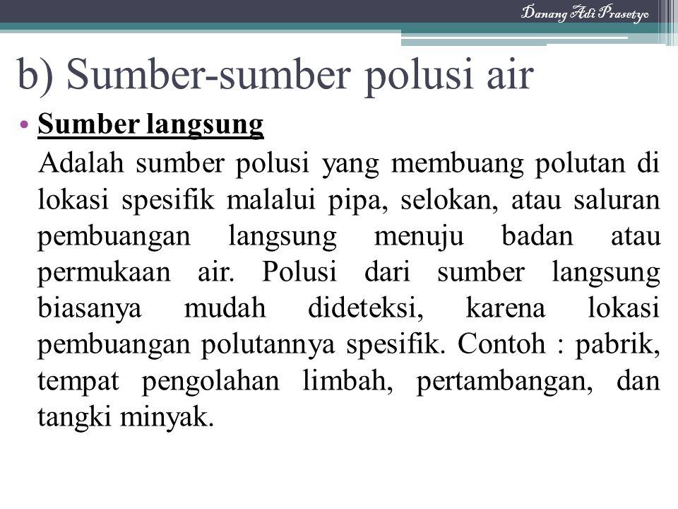 b) Sumber-sumber polusi air