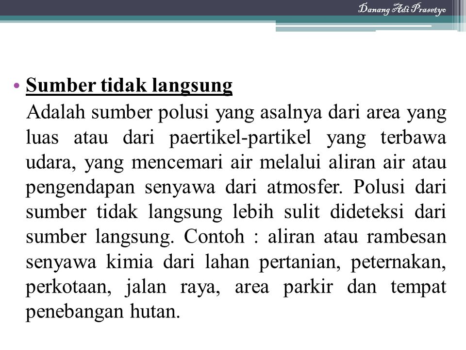 Danang Adi Prasetyo Sumber tidak langsung.