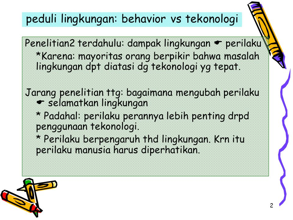 peduli lingkungan: behavior vs tekonologi