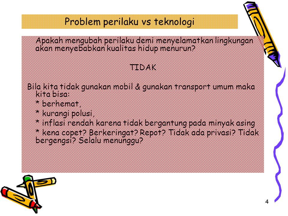 Problem perilaku vs teknologi