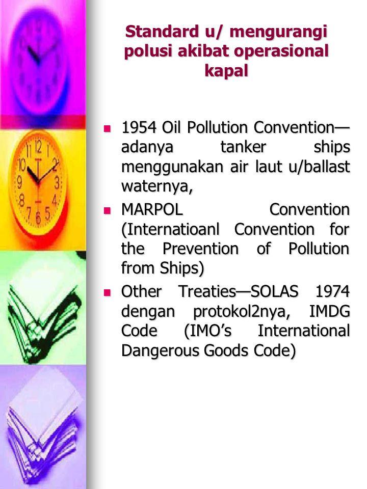 Standard u/ mengurangi polusi akibat operasional kapal