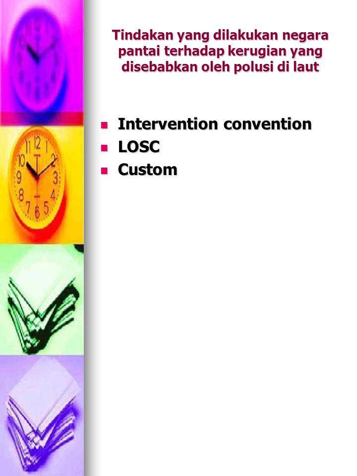 Intervention convention LOSC Custom