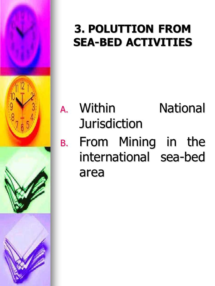3. POLUTTION FROM SEA-BED ACTIVITIES