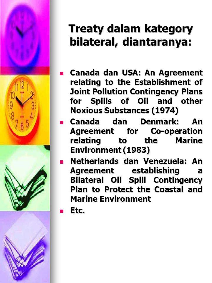 Treaty dalam kategory bilateral, diantaranya: