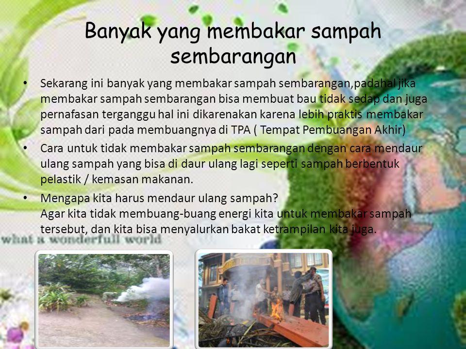 Banyak yang membakar sampah sembarangan