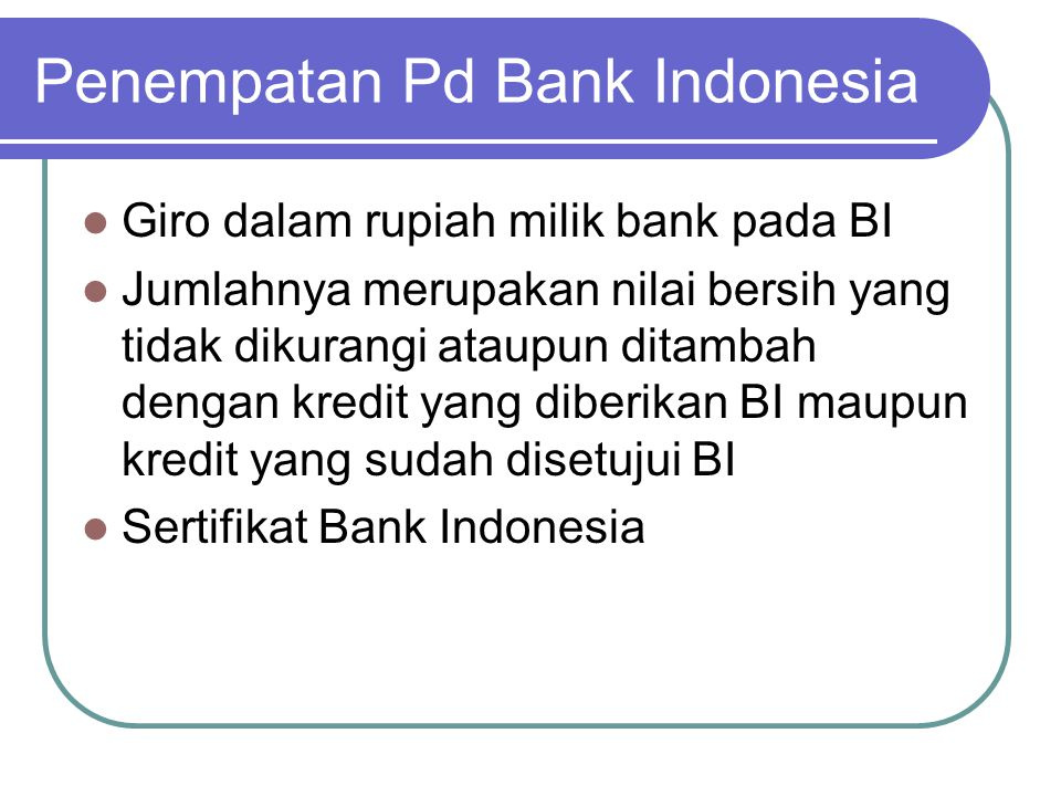 Penempatan Pd Bank Indonesia