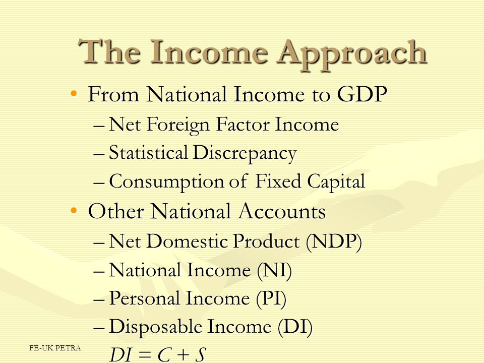 The Income Approach From National Income to GDP