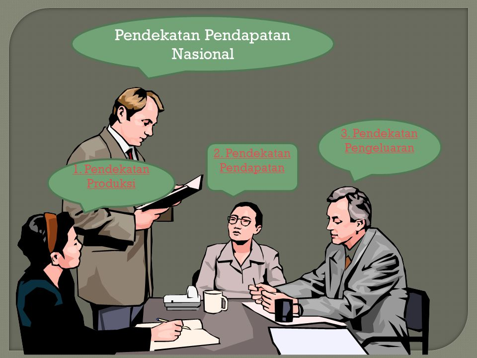 Pendekatan Pendapatan Nasional