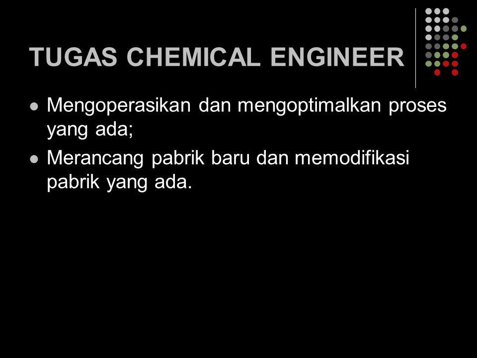 TUGAS CHEMICAL ENGINEER