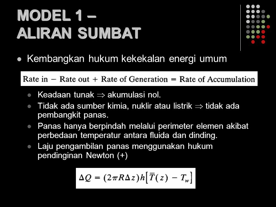 MODEL 1 – ALIRAN SUMBAT Kembangkan hukum kekekalan energi umum
