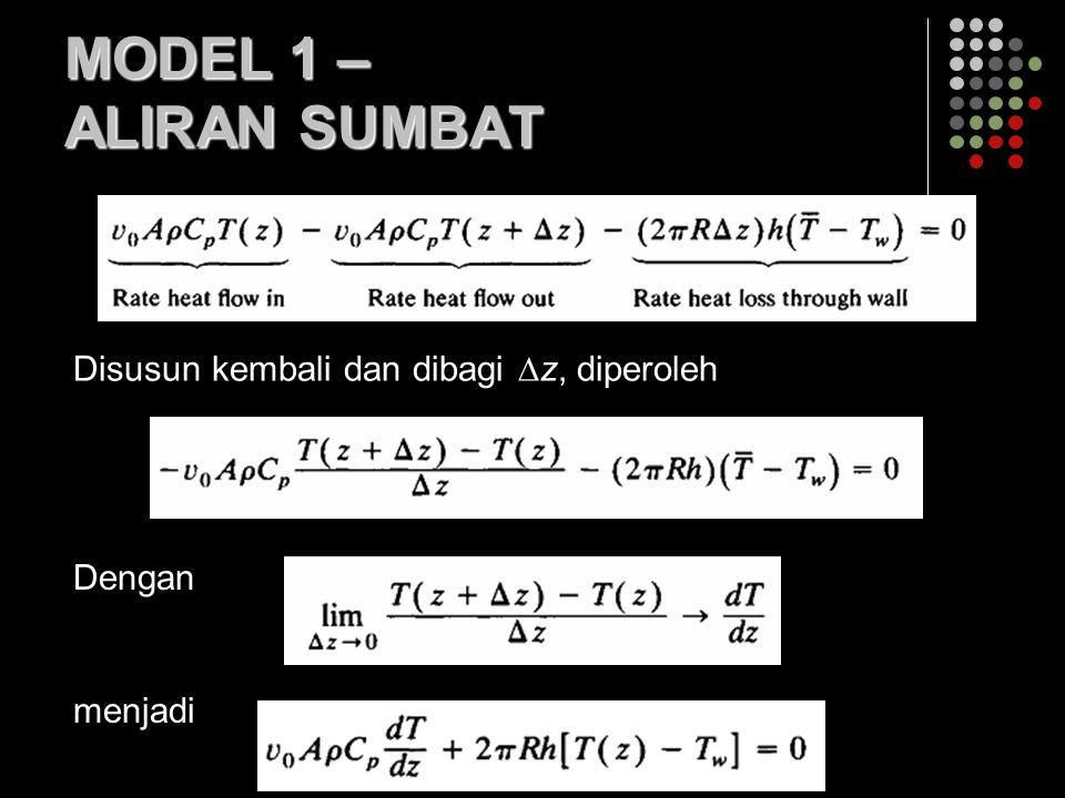 MODEL 1 – ALIRAN SUMBAT Disusun kembali dan dibagi z, diperoleh