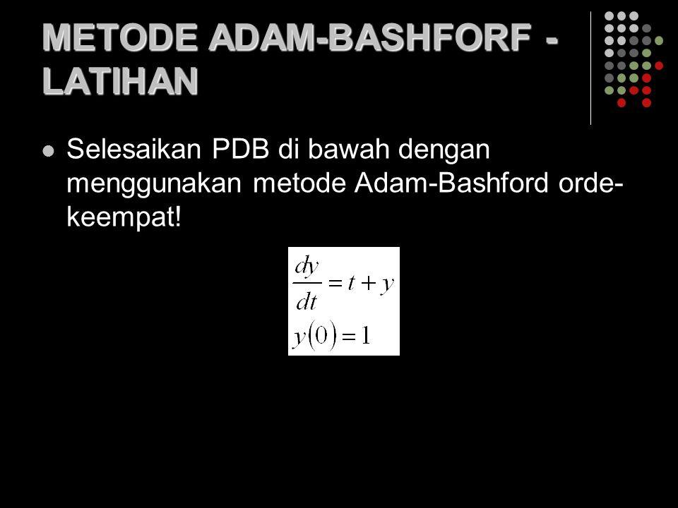 METODE ADAM-BASHFORF - LATIHAN
