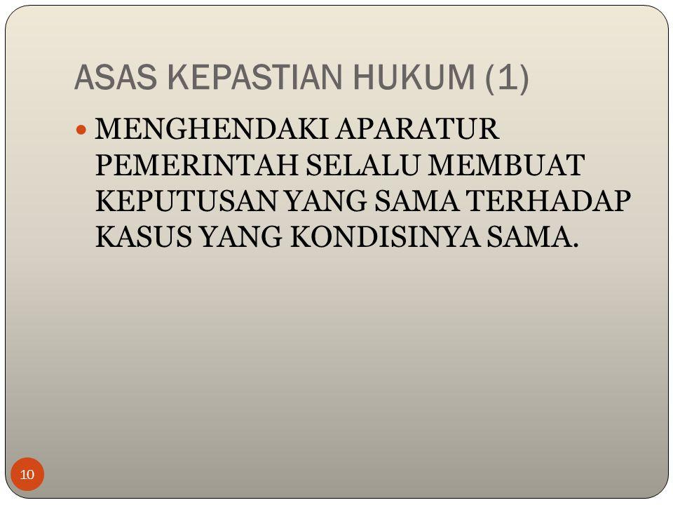 ASAS KEPASTIAN HUKUM (1)