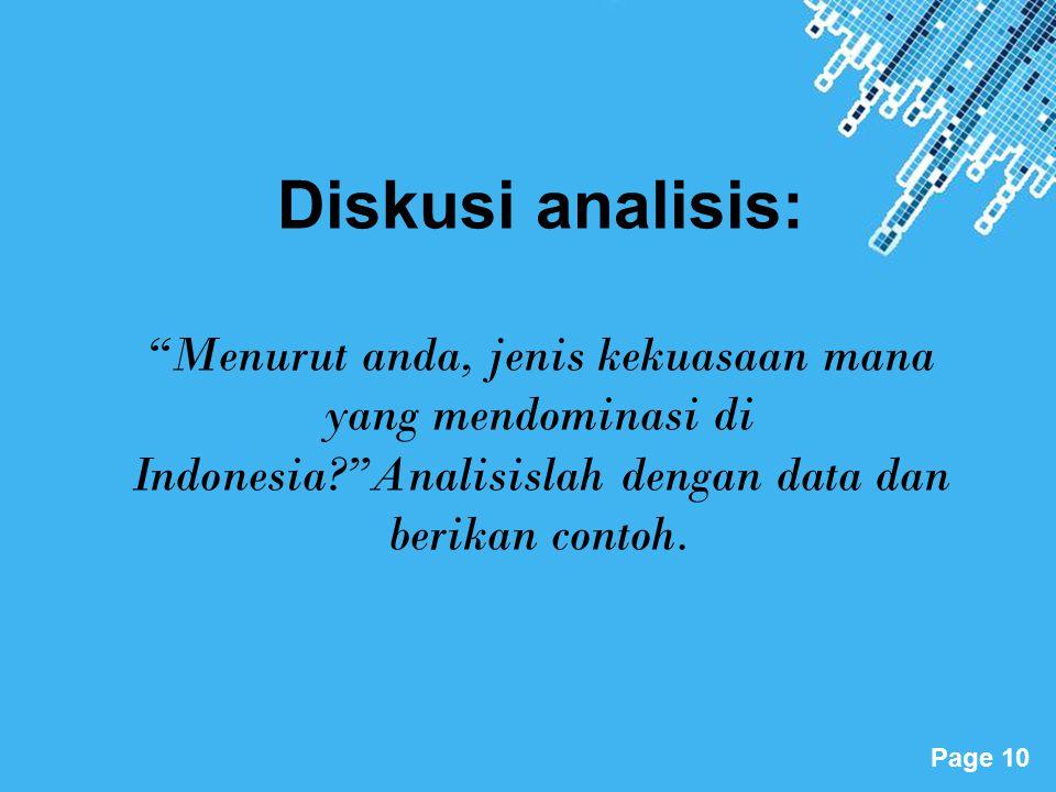 Diskusi analisis: Menurut anda, jenis kekuasaan mana yang mendominasi di Indonesia Analisislah dengan data dan berikan contoh.