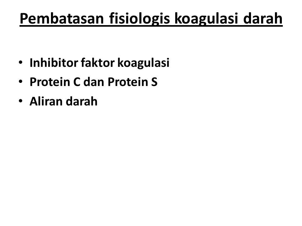 Pembatasan fisiologis koagulasi darah