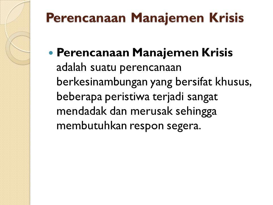 Perencanaan Manajemen Krisis