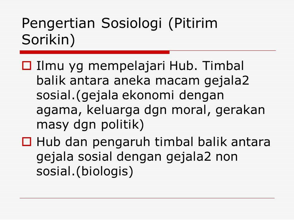 Pengertian Sosiologi (Pitirim Sorikin)