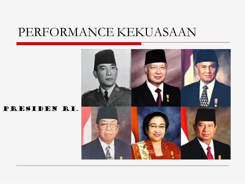 PERFORMANCE KEKUASAAN