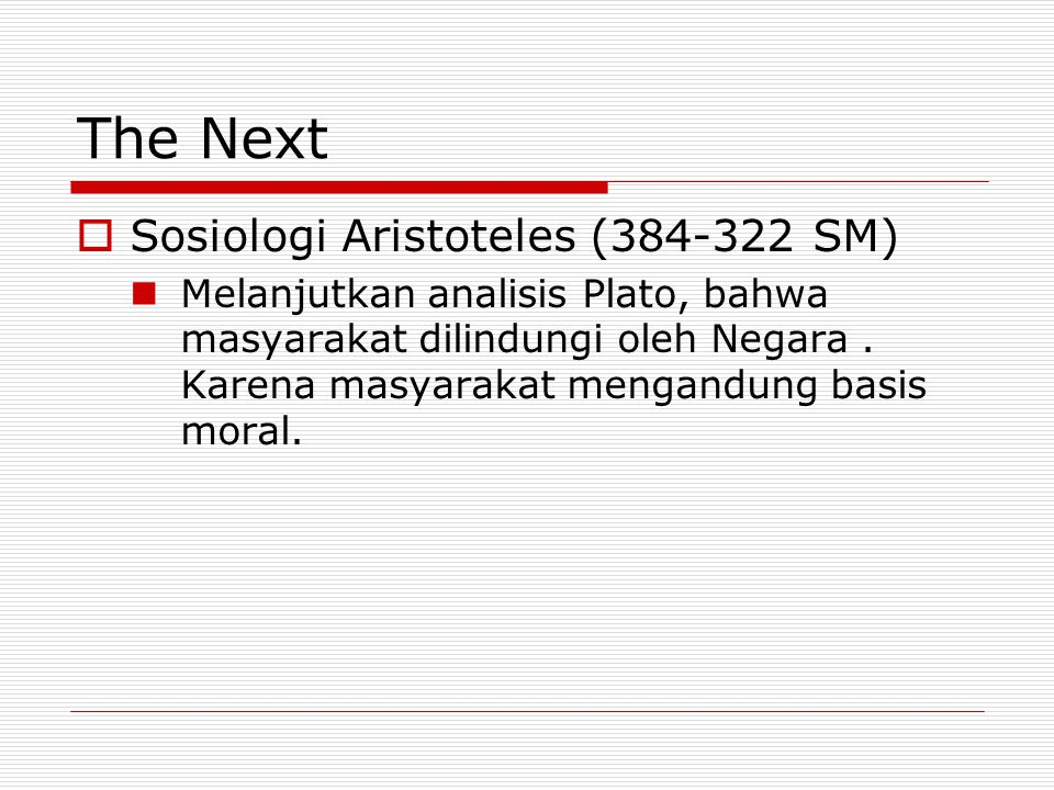 The Next Sosiologi Aristoteles (384-322 SM)
