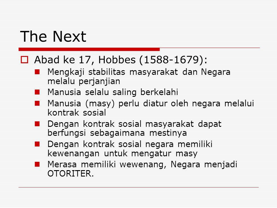 The Next Abad ke 17, Hobbes (1588-1679):