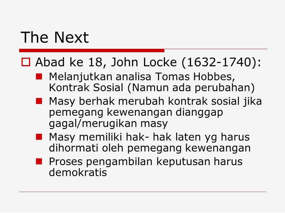 The Next Abad ke 18, John Locke (1632-1740):