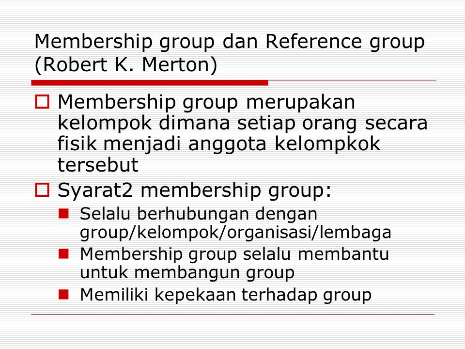 Membership group dan Reference group (Robert K. Merton)