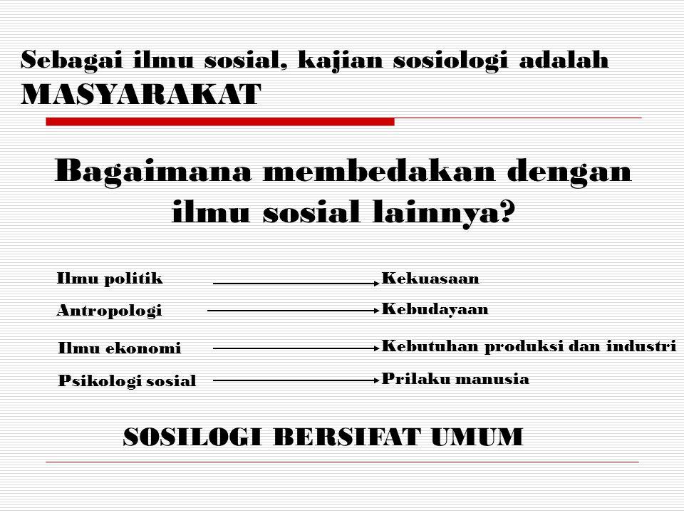 Bagaimana membedakan dengan ilmu sosial lainnya
