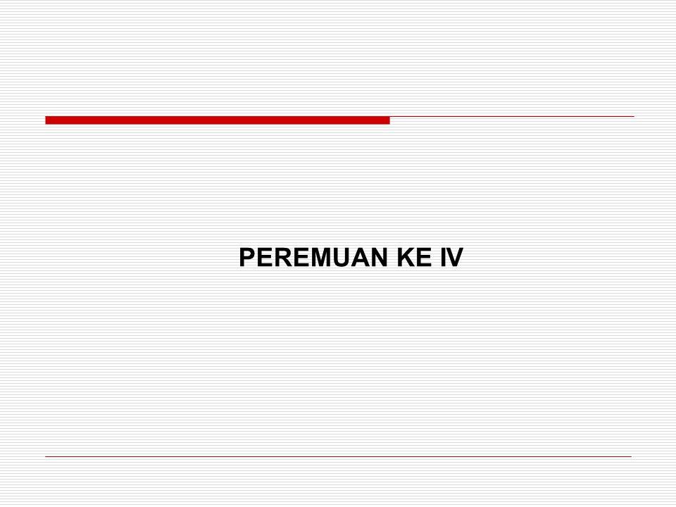 PEREMUAN KE IV