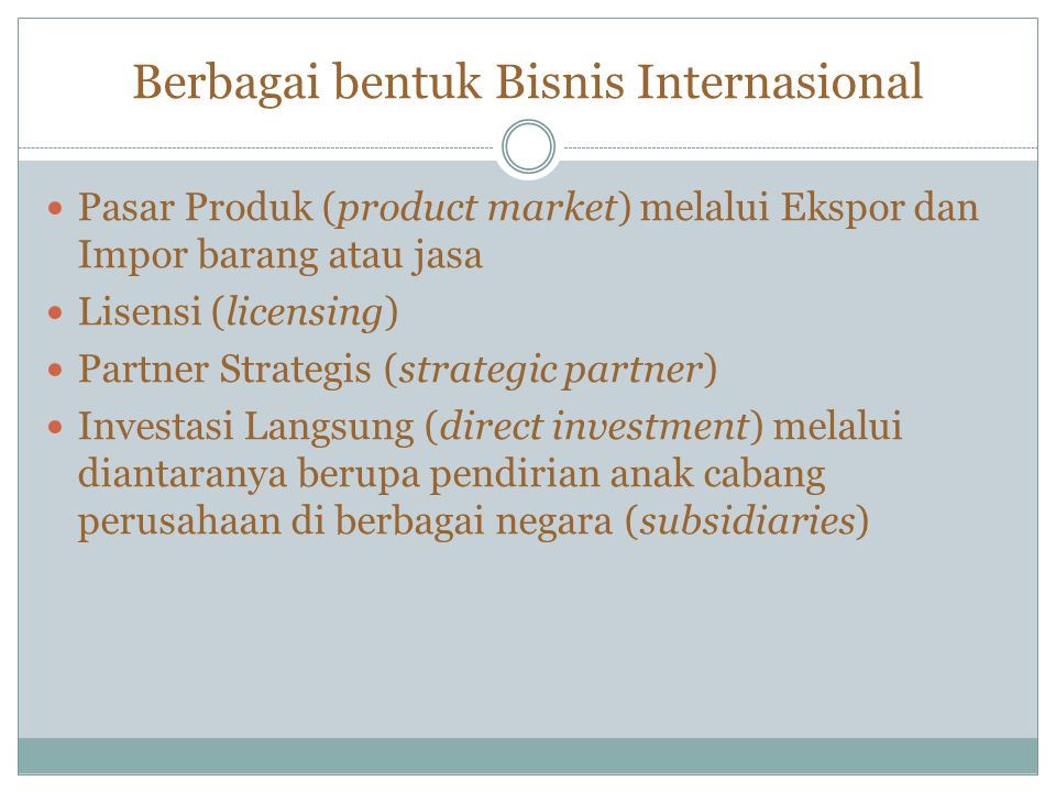 Berbagai bentuk Bisnis Internasional