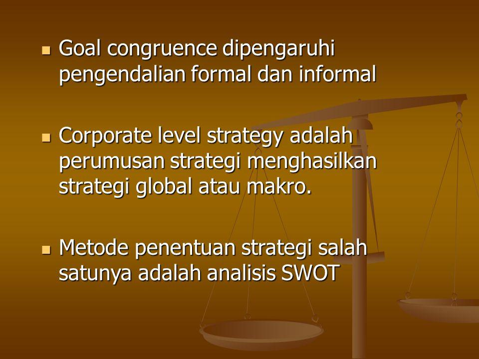 Goal congruence dipengaruhi pengendalian formal dan informal