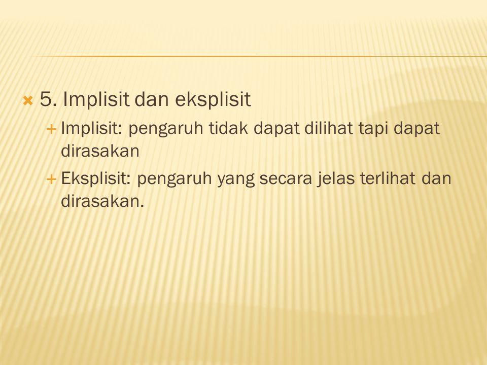 5. Implisit dan eksplisit