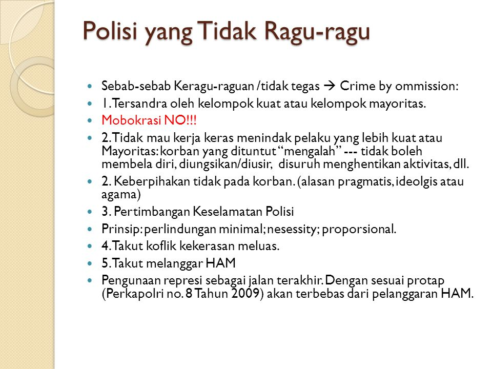 Polisi yang Tidak Ragu-ragu