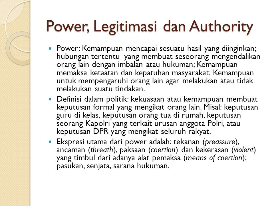 Power, Legitimasi dan Authority